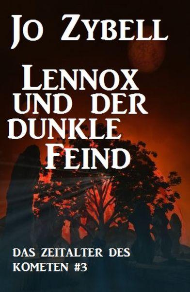 Lennox und der dunkle Feind: Das Zeitalter des Kometen #3
