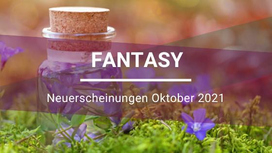 Fantasy-Neuerscheinungen-Oktober-2021