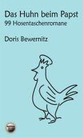 Das Huhn beim Papst: 99 Hosentaschenromane I