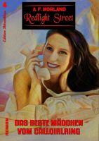 Redlight Street #4: Das beste Mädchen vom Callgirlring