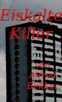 Eiskalte Killer (Crime Stories)