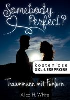 XXL Leseprobe: Somebody Perfect? (Liebesroman)