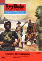 Perry Rhodan 260: Gespenster der Vergangenheit (Heftroman)