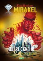 Macabros 064: Die Rückkehr (Mirakel 06)