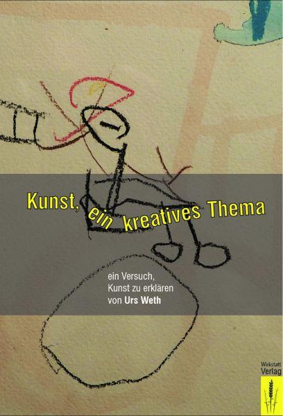 Kunst, ein kreatives Thema