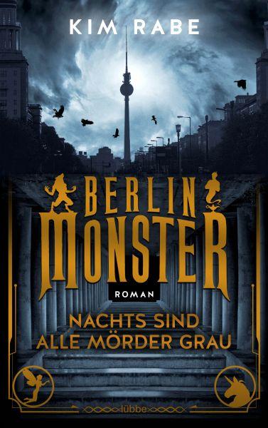 Berlin Monster - Nachts sind alle Mörder grau