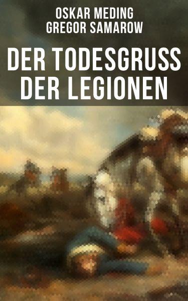 Der Todesgruß der Legionen