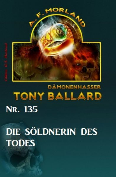 Die Söldnerin des Todes Tony Ballard Nr. 135