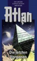Atlan 24: Die letzten Varganen (Blauband)