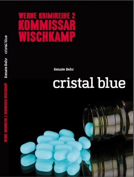 Kommissar Wischkamp: Cristal Blue