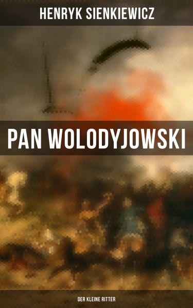 Pan Wolodyjowski: Der kleine Ritter