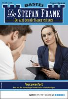 Dr. Stefan Frank 2459 - Arztroman