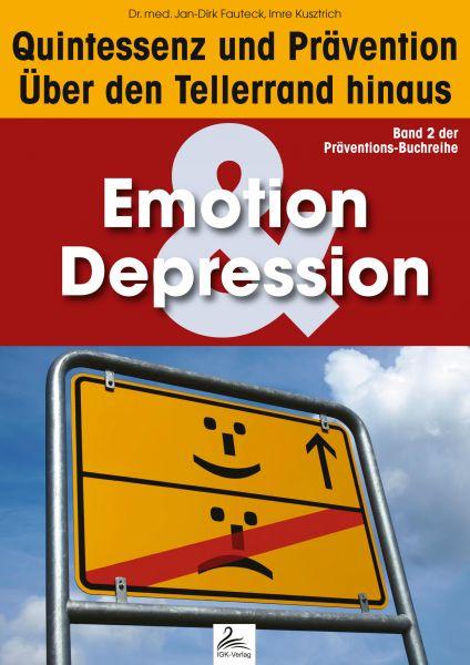 Emotion & Depression: Quintessenz und Prävention