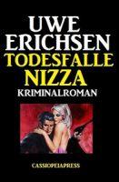 Todesfalle Nizza: Kriminalroman