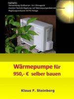Wärmepumpe für 950,- € selber bauen