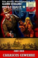 Texas Wolf #29: Carascos Gewehre
