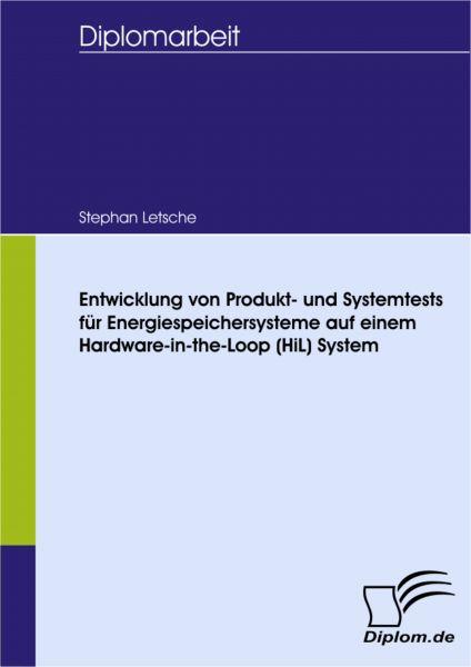 Entwicklung von Produkt- und Systemtests für Energiespeichersysteme auf einem Hardware-in-the-Loop (