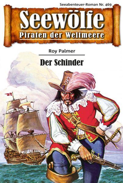Seewölfe - Piraten der Weltmeere 469