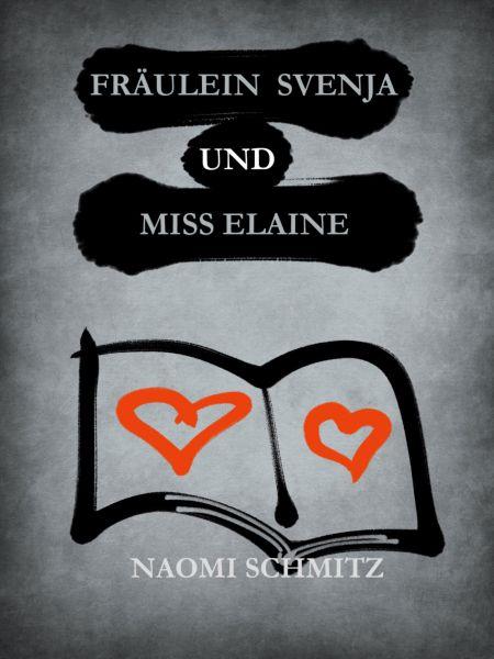 Fräulein Svenja und Miss Elaine