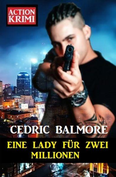 Eine Lady für zwei Millionen: Action Krimi