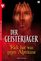 Der Geisterjäger 10 - Gruselroman
