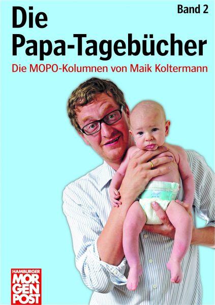 Die Papa-Tagebücher Band 2