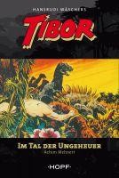 Tibor 5: Im Tal der Ungeheuer