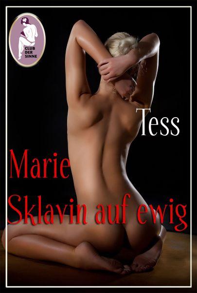 Marie - Sklavin auf ewig