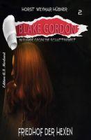 Blake Gordon #2: Friedhof der Hexen