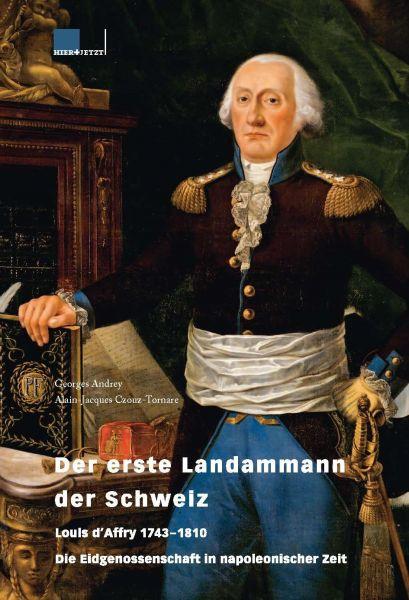 Der erste Landammann der Schweiz
