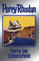 Perry Rhodan 123: Terra im Schussfeld (Silberband)