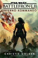 Star Wars: Battlefront II - Inferno-Kommando