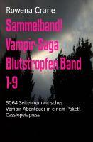 Sammelband! Vampir-Saga Blutstropfen Band 1-9