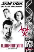 Star Trek - The Next Generation: Doppelhelix 4 - Quarantäne