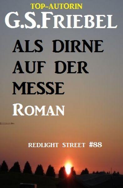 Als Dirne auf der Messe: Redlight Street #86