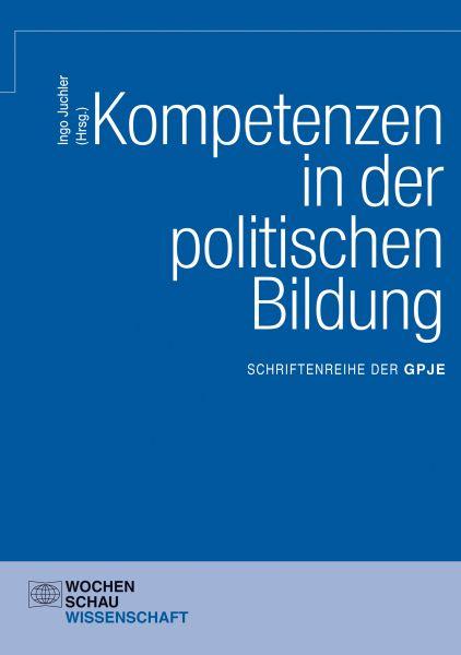 Kompetenzen in der politischen Bildung