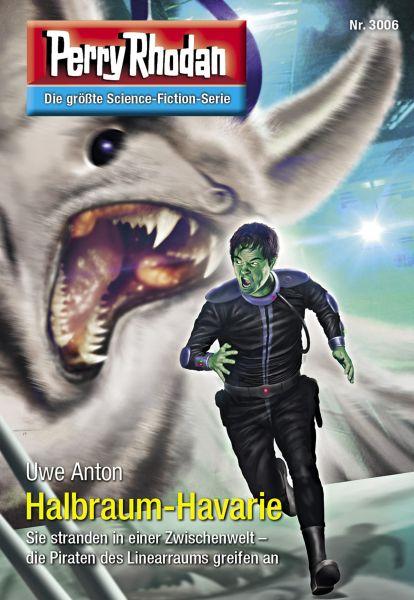 Perry Rhodan 3006: Halbraum-Havarie