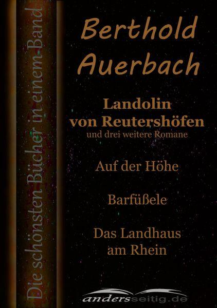 Landolin von Reutershöfen und drei weitere Romane