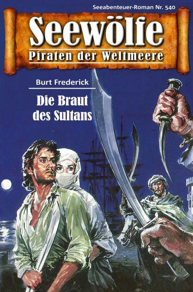Seewölfe - Piraten der Weltmeere 540