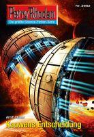 Perry Rhodan 2662: Kaowens Entscheidung (Heftroman)