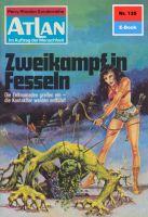 Atlan 135: Zweikampf in Fesseln (Heftroman)