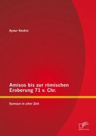 Amisos bis zur römischen Eroberung 71 v. Chr.: Samsun in alter Zeit