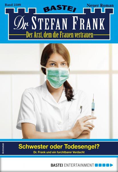 Dr. Stefan Frank 2509 - Arztroman