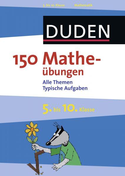 150 Matheübungen 5. bis 10. Klasse