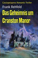 Das Geheimnis um Cranston Manor