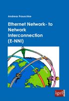 Ethernet Network- to Network Interconnection (E-NNI)