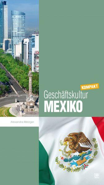 Geschäftskultur Mexiko kompakt