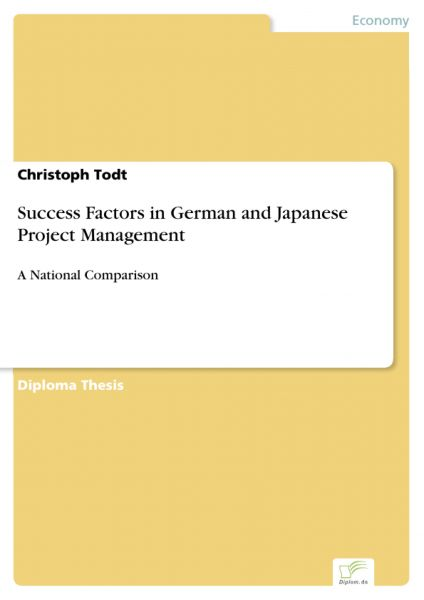 Success Factors in German and Japanese Project Management