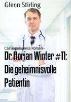 Dr. Florian Winter #11: Die geheimnisvolle Patientin