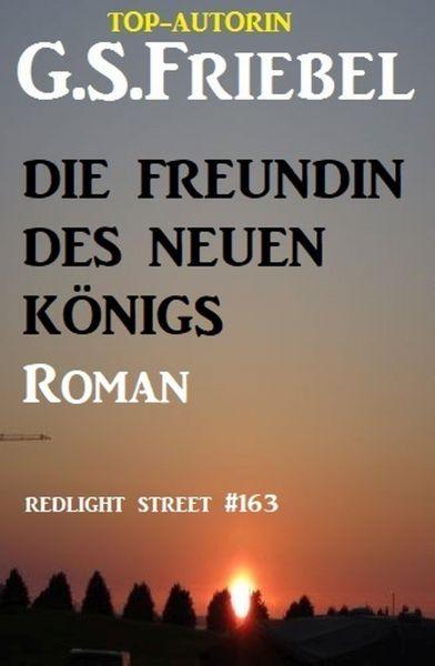 Die Freundin des neuen Königs: Redlight Street 163